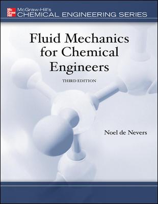 Fluid Mechanics for Chemical Engineers By Nevers, Noel De