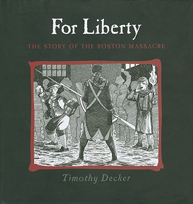 For Liberty By Decker, Tim